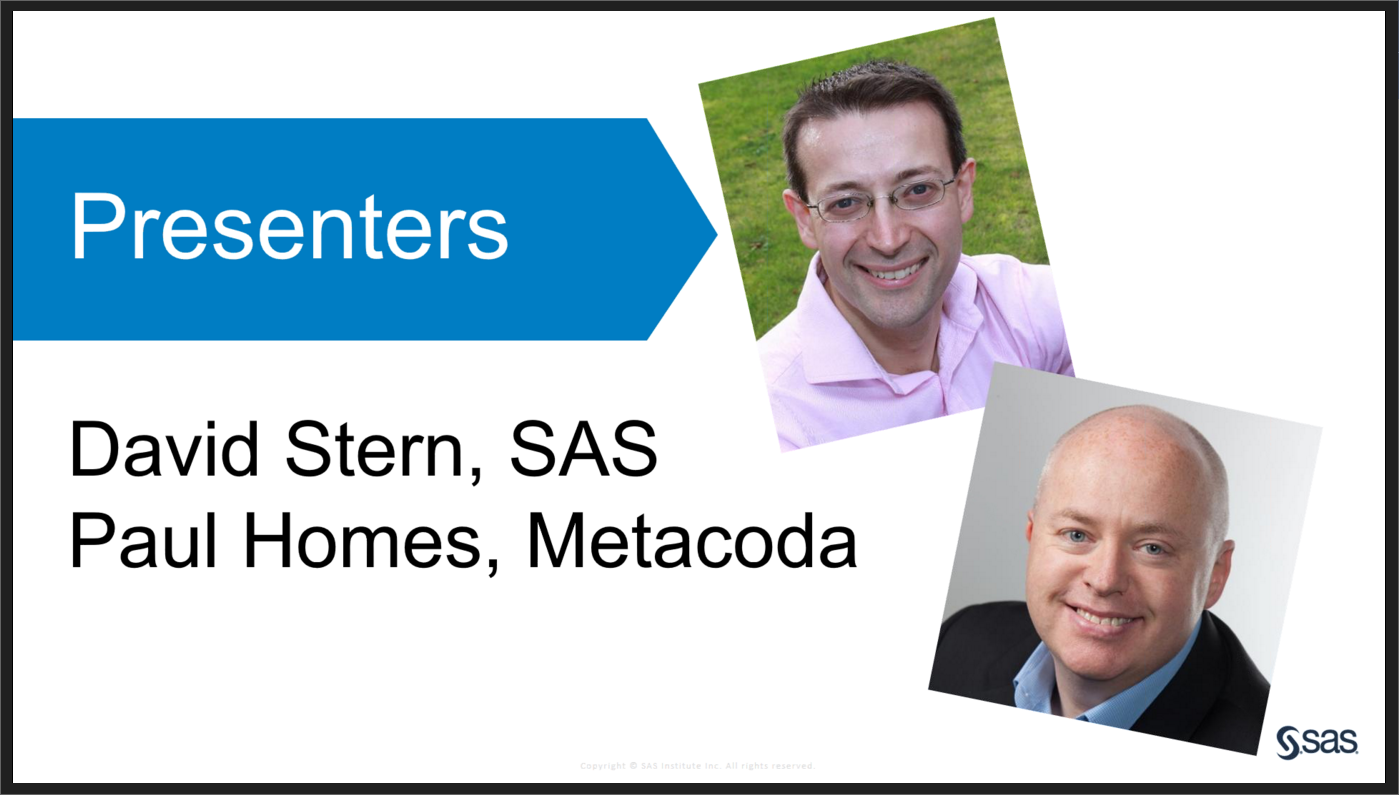 SAS UK Metacoda Webinar Presenters
