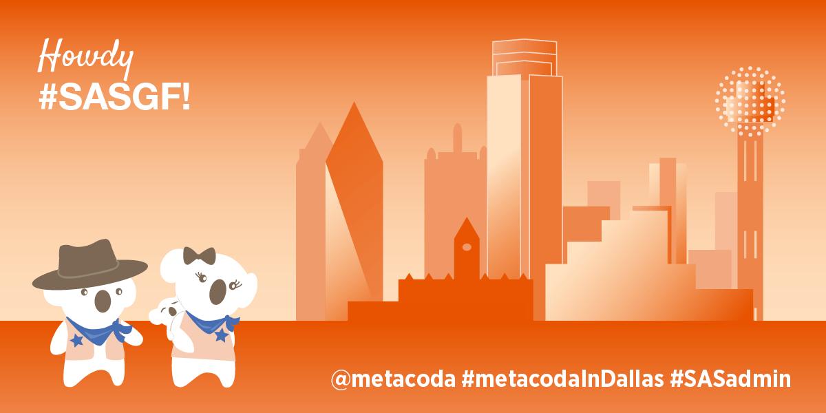 Metacoda koalas: Howdy #SASGF! #metacodaInDallas